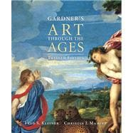 Gardner's Art through the Ages (with ArtStudy Student CD-ROM and InfoTrac)