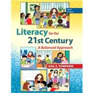 Literacy for the 21st Century Plus NEW MyEducationLab with Video-Enhanced Pearson eText -- Access Card Package