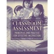 Classroom Assessment : Principles and Practice for Effective Instruction