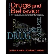 Drugs & Behavior Introduction to Behaviorial Pharmacology Plus MySearchLab with eText -- Access Card Package