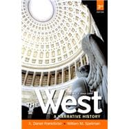 The West A Narrative History, Volume Two: Since 1400