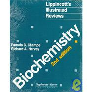 Lippincott's Illustrated Reviews : Biochemistry