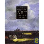 Gardner's Art Through the Ages With Infotrac: The Western Perspective