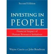 Investing in People Financial Impact of Human Resource Initiatives