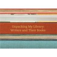 Unpacking My Library : Writers and Their Books