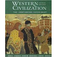 Western Civilization The Continuing Experiment