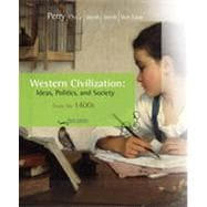 Western Civilization: Ideas, Politics, and Society: Since 1400, 9th Edition