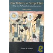 Error Patterns in Computation : Using Error Patterns to Improve Instruction