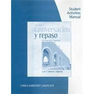 Student Activities Manual for Sandstedt/Kite's Conversacion y repaso