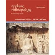 Applying Anthropology : An Introductory Reader
