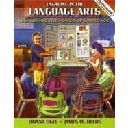 Engaging in the Language Arts : Exploring the Power of Language