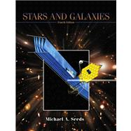 Stars and Galaxies (with CD-ROM, Virtual Astronomy Labs, AceAstronomy, and InfoTrac)