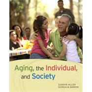 Aging, the Individual, and Society, 9th Edition