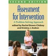 Assessment for Intervention, Second Edition A Problem-Solving Approach