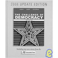 The Challenge of Democracy Government in America, 2008 Update Edition