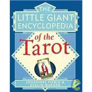 The Little Giant® Encyclopedia of the Tarot