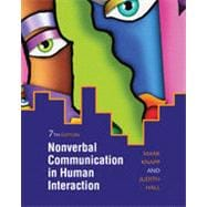 Nonverbal Communication in Human Interaction, 7th Edition