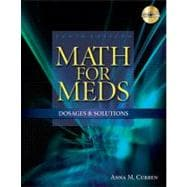 Math for Meds Dosages and Solutions
