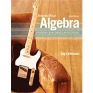 Intermediate Algebra Functions & Authentic Applications
