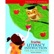 Creating Literacy Instruction for All Students Plus MyEducationLab with Pearson eText -- Access Card Package
