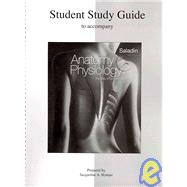 Student Study Guide Anatomy and Physiology : The Unity of Form and Function
