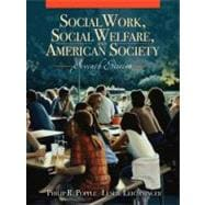 Social Work, Social Welfare, and American Society