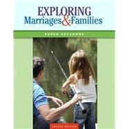 Exploring Marriages and Families Plus NEW MySocLab with Pearson eText -- Access Card Package