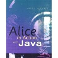 Alice in Action with Java�