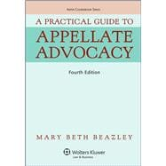 A Practical Guide To Appellate Advocacy, Fourth Edition