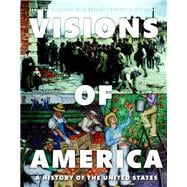 Visions of America A History of the United States, Volume Two Plus NEW MyHistoryLab without Pearson eText -- Access Card Package