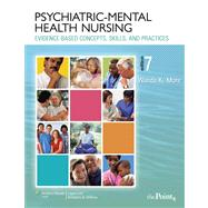 Psychiatric-Mental Health Nursing : Evidence-Based Concepts, Skills, and Practices