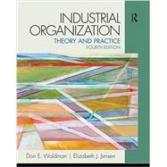 Industrial Organization: Pearson New International Edition: Theory and Practice