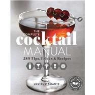 The Complete Cocktail Manual 9781681880990R