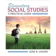 Elementary Social Studies A Practical Guide Plus MyEducationLab with Pearson eText -- Access Card Package
