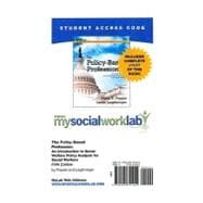 MySocialWorkLab with Pearson eText -- Standalone Access Card -- for The Policy-Based Profession
