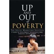 Up and Out of Poverty : The Social Marketing Solution