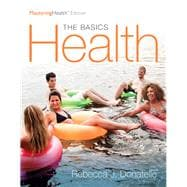 Health The Basics, The MasteringHealth Edition Plus MasteringHealth with eText -- Access Card Package