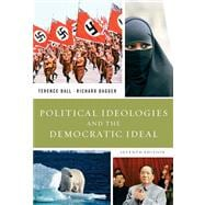 Political Ideologies and the Democratic Ideal Value Pack (includes Ideals and Ideologies: A Reader & Careers in Political Science)