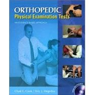 Orthopedic Physical Examination Tests : An Evidence-Based Approach