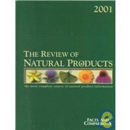 The Review of Natural Products : The Most Complete Source of Natural Product Information, 2001