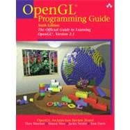 OpenGL Programming Guide: The Official Guide to Learning OpenGL, Version 2.1