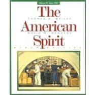 The American Spirit, Volume 2: Since 1865