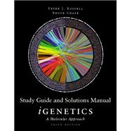 Study Guide and Solutions Manual for iGenetics A Molecular Approach
