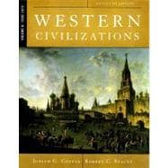 Western Civilizations: Their History & Their Culture: 1300-1815