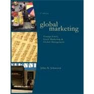 Global Marketing : Foreign Entry, Local Marketing, and Global Management