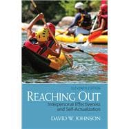 Reaching Out Interpersonal Effectiveness and Self-Actualization