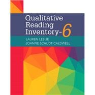Qualitative Reading Inventory, 6th Edition