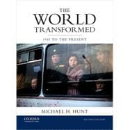 The World Transformed 1945 to the Present