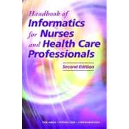 Handbook Of Informatics for Nurses and Health Care Professionals