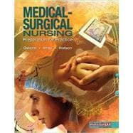 Medical Surgical Nursing Preparation for Practice, Combined Volume